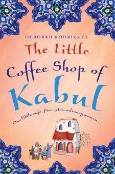 The Little Coffee Shop of Kabul, Deborah Rodriguez